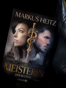 Markus Heitz: Die Meisterin. Der Beginn