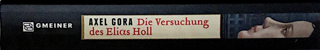 """Buchrücken: """"Die Versuchung des Elias Holl"""" von Axel Gora"""