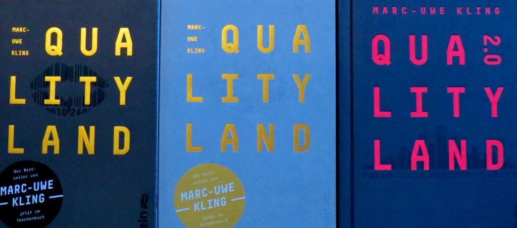 """""""QualityLand"""" in der dunklen und hellen Ausgabe sowie """"QualityLand 2.0"""" von Mar-Uwe Kling"""