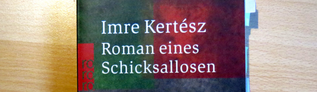 "Cover-Ausschnitt ""Roman eines Schicksallosen"" von Imre Kertész"